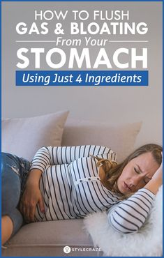How To Flush Gas And Bloating From Your Stomach Using Just 4 Ingredients - Trending searches Gas Remedies, Health Remedies, Herbal Remedies, Healthy Life, Healthy Living, Healthy Food, Healthy Protein, Healthy Recipes, Relieve Gas And Bloating