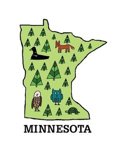 Minnesota. I lived here for fifth grade. It was a beautiful place! Awesome schools and we had an awesome house. Looking back, I wish we would've stayed here!
