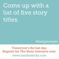 Come up with a list of five story titles