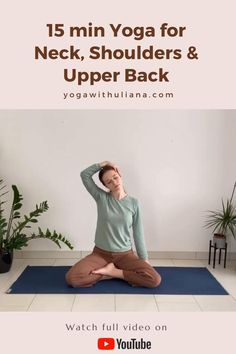 15 min Yoga For Neck, Shoulder Upper Back Release Yoga with Uliana yogawithuliana YOGA WITH ULIANA Short yoga routine to release tension in the neck, shoulders and upper back Yoga Flow, Yoga Bewegungen, Yin Yoga, Neck And Shoulder Pain, Neck And Back Pain, Neck And Shoulder Stretches, Upper Back Pain, Neck Pain, Yoga Fitness