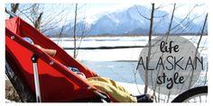 Life Alaskan Style