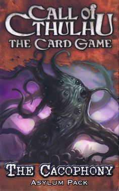 Call of Cthulhu: The Card Game – The Cacophony Asylum Pack