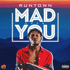 Runtown – Mad over you | MP3 Download