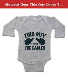 Moment Gear This Guy Loves The Eagles Infant Long-Sleeve Romper Newborn Grey. E-A-G-L-E-S! EAGLES! Yup, football season is all about the birds. You're an Eagles fan through and through and can be found either debating Chip Kelly's latest roster move, booing the officials, or leading your section in 'Fly, Eagles Fly.' Being an Eagles fan isn't always easy, but hey, love never is.This is an Infant One-Piece Long-Sleeve Romper with 3-Snap Closure that has the following qualities: 100%…