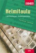 Helmitaulu : hoitajan matematiikka / Pauli Koivula, Juha Niemi