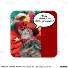 CELEBRITY CAT PRINCESS TATUS WITH RED HAT AND DOVE SQUARE STICKER