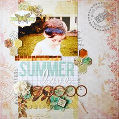 #papercraft #scrapbook #layout  Summer Love - Jess Mutty for Pink Paislee with Epiphany Crafts