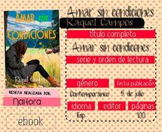 Locas del romance: AMAR SIN CONDICIONES, RAQUEL CAMPOS