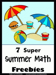 Lots of great resources for Summer math fun - 7 great Summer math FREEBIES.