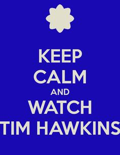 There is no calm while watching Tim Hawkins...it's just NOT possible!