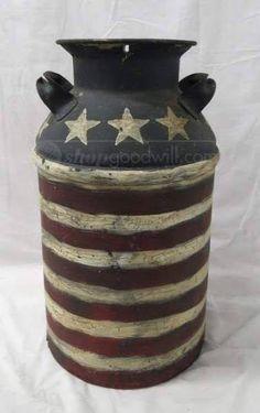 Patriotic Painted Vintage Milk Can 40 Qt Americana Crafts, Patriotic Crafts, Patriotic Decorations, July Crafts, Primitive Crafts, Primitive Country, Old Milk Cans, Milk Jugs, Milk Bottles