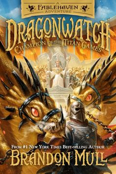 Champion of the Titan Games (Fablehaven Adventures: Dragonwatch, #4) by Brandon Mull - Released October 13, 2020 #fantasy #youngadult Book Club Books, New Books, The Book, Good Books, Book Lists, Brandon Mull, Books To Read Online, All About Eyes, Murcia