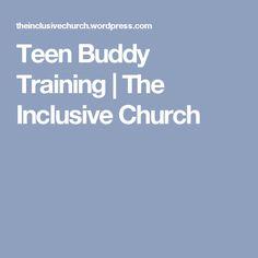 Teen Buddy Training | The Inclusive Church