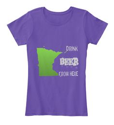 Drink Beer From Minnesota | Teespring