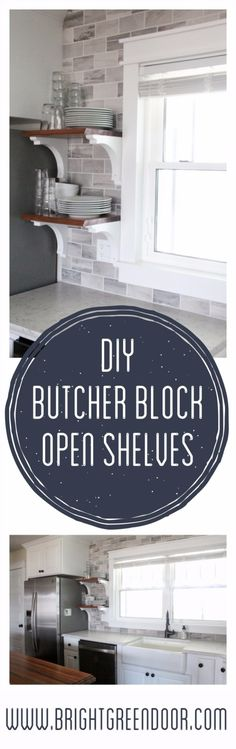 DIY Farmhouse Style Decor Ideas for the Kitchen - DIY Butcher Block Open Shelves - Rustic Farm House Ideas for Furniture, Paint Colors, Farm House Decoration for Home Decor in The Kitchen - Wall Art, Rugs, Countertops, Lights and Kitchen Accessories http://diyjoy.com/diy-farmhouse-kitchen