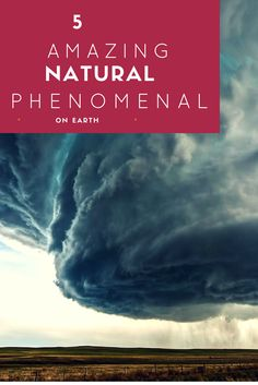 Find out about the most hard to see Amazing Natural Phenomenal