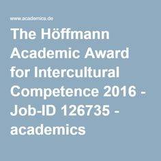 The Höffmann Academic Award for Intercultural Competence 2016 - Job-ID 126735 - academics