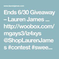 Ends 6/30 Giveaway – Lauren James ... http://woobox.com/mgays3/iz4xys @ShopLaurenJames #contest #sweepstakes #giveaway ends 6/30 🌼