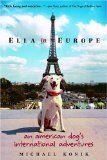 Ella in Europe, pet travel book about a dog. Reviewed by Pamela Douglas Wesbster at A Traveler's Library.com