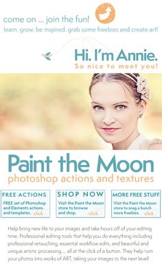 Paint the Moon Photoshop Actions and Textures ... learn. grow. be inspired. grab some freebies and create art!