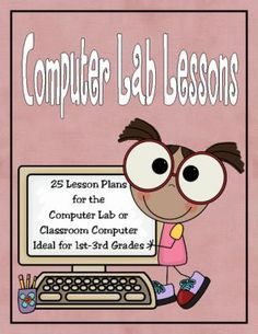 25 Computer Lab Lesson Plans from Rebecca's Store on TeachersNotebook.com -  (56 pages)  - 25 Computer Lab Lesson Plans