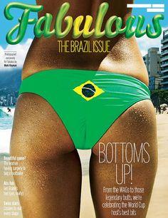 """A revista """"Fabulous"""", do jornal inglês """"The Sun"""" colocou em sua capa a foto de um bumbum usando biquíni com a bandeira brasileira. Nas redes, comenta-se que esse tipo de abordagem estimula turismo sexual no país às vésperas da Copa do Mundo."""
