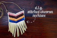 make a stitched chevron necklace with fringe (use faux leather, not the real thing)