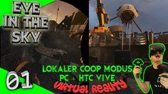 Eye in the Sky - Geiles lokales VR-Coop-Spiel! [Let's Play][Gameplay][German][Vive][Virtual Reality] by VoodooDE