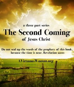 The Second Coming of Jesus Christ {A 3 Part Bible Study}