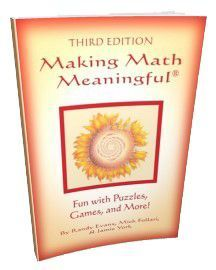 Making Math Meaningful - Fun with Puzzles, Games and More!