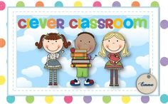 Clever Classroom's new blog. Ideas and resources for 3-8 year olds. http://cleverclassroomblog.blogspot.com/