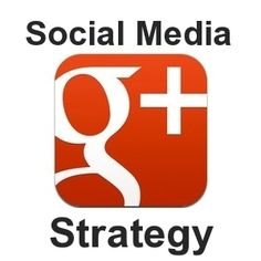 Are You Using Google+ (Google Plus) As Part Of Your Social Media Strategy?