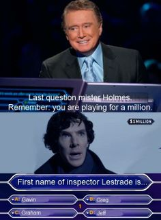 G. Lestrade is how he's referred to in the original stories. Holmes actually doesn't know his name