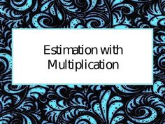 This 31 slide PowerPoint presentation takes students through estimating with multiplication. It reviews rounding using different innovative techniques including a unique song. It takes students through the steps of estimating with multiplication, including teaching students to round and then multiply with multiples of tens and hundreds. There are many interactive activities and unique songs that students can use as learning cues.