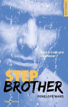 BT - Step Brother de Penelope Ward - 2016 - Sept ans plus tard, un drame familial les réunit à nouveau. Greta comprend alors que l'adolescent qui s'amusait à la faire tourner en bourrique est devenu un homme très séduisant qui va lui faire tourner la tête. Sauront-ils à nouveau se faire confiance ?