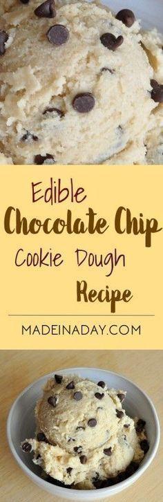 Edible Chocolate Chip Cookie Dough Recipe madeinaday.com