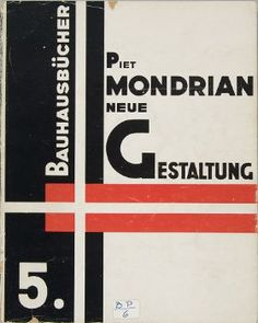 "Bauhaus Books No. 5: ""Neoplasticism"" by Piet Mondrian"