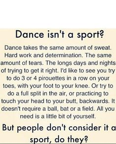 So there your friends dance is a sport dance aesthetic, dance wear, dance wear for girls Dance Moms, Just Dance, How To Dance, Dancer Quotes, Ballet Quotes, Funny Dance Quotes, Dance Photos, Dance Pictures, Dance Motivation