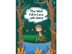 The Wind Fall in Love With Water by Arini Hidayati