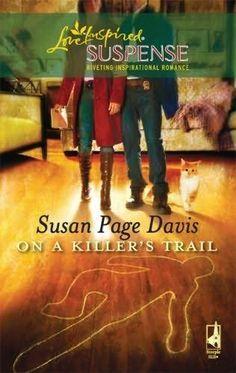 Susan Page Davis - On a Killer's Trail / #awordfromjojo #Christianfiction #LoveInspiredSuspense #SusanPageDavis