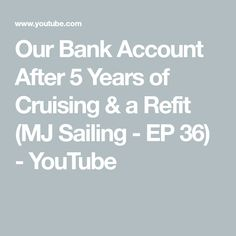 15d144fcae9920 Our Bank Account After 5 Years of Cruising   a Refit (MJ Sailing - EP 36)
