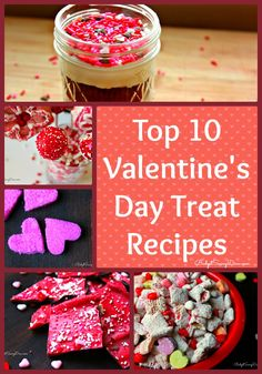 Get ready for Valentine's Day with these recipes.Top 10 Valentine's Day Treat Recipes Roundup #valentines #bugetsavvydiva via budgetsavvydiva.com