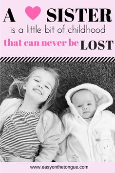 Inspirational quote A sister is a little bit of childhood that can never be lost more family quotes at www. 2 Inspirational Quote about Family Love – Special Moments in Life Sister Love Quotes, Family Love Quotes, Father Daughter Quotes, Cousin Quotes, Nephew Quotes, Grandmother Quotes, Sharing Quotes, Family Matters, Blog Tips