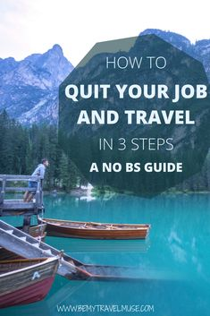 Not everyone can afford to quit their job and travel, but if it is a lifestyle you've been dreaming of, here are 3 no BS steps to do just that. It is important to ask yourself these questions and understand what you are getting yourself into before taking that leap of faith! #TravelTips #LongTermTravel #SoloFemaleTravel