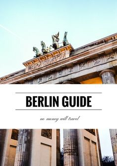 Berlin: a one-stop budget guide - NO MONEY, WILL TRAVEL