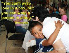 We completely agree! And one way to do this is to get involved in one of our brigades! Or another great way to send love is to become a sponsor! Find out how by going to our website: www.honduranchildren.com