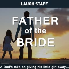 Father Of The Bride Speeches Written By Professional Comedians