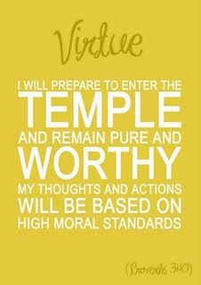 Temple worthy.  Virtue is the golden key which unlocks temple doors.
