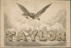 Taylor political party poster by Cornell University Library, via Flickr