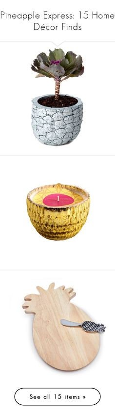 """Pineapple Express: 15 Home Décor Finds"" by polyvore-editorial ❤ liked on Polyvore featuring pineapplehomedecor, home, home decor, floral decor, plants, fillers, flowers, blue bowl, handmade home decor and flower home decor"